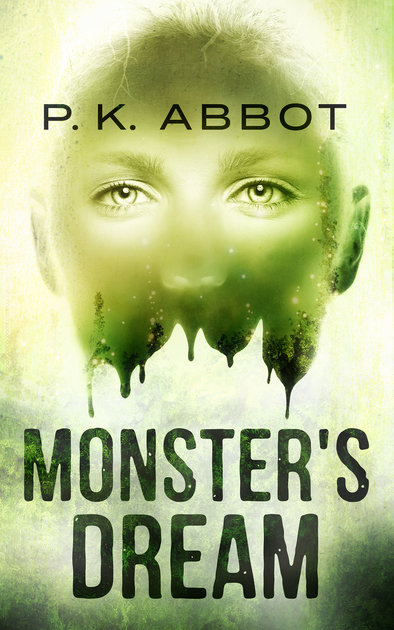 "Book Cover: ""Monster's Dream"" by P. K. Abbot"