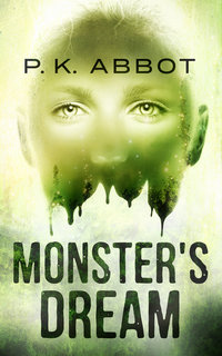 Monster's Dream: a chilling psychological crime novel. Jersey Murder Series - Book 2.