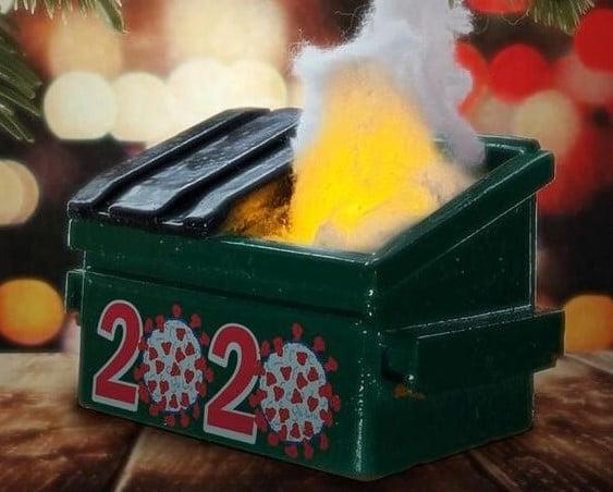 2020 was a dumpster fire