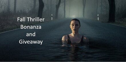 Fall Thriller Bonanza and Giveaway