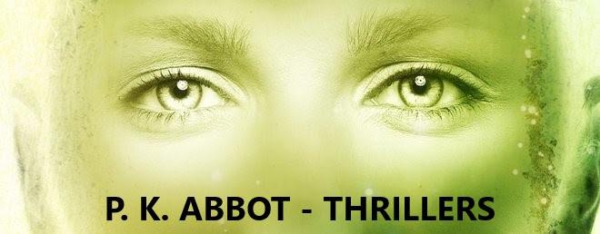 P. K. Abbot - Thrillers